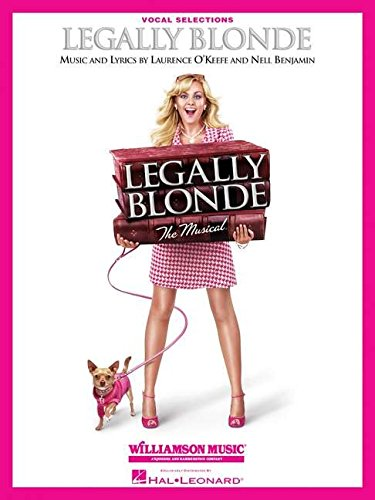 Laurence O'Keefe/Nell Benjamin  Legally Blonde The Musical Vocal Sels (Big Note Songbook)...