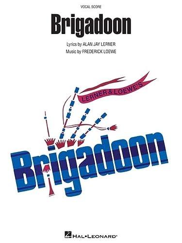 Brigadoon: Vocal Score