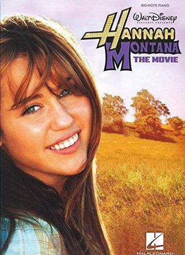 Hannah Montana - The Movie: Big-Note Piano: Montana, Hannah; Cyrus, Miley