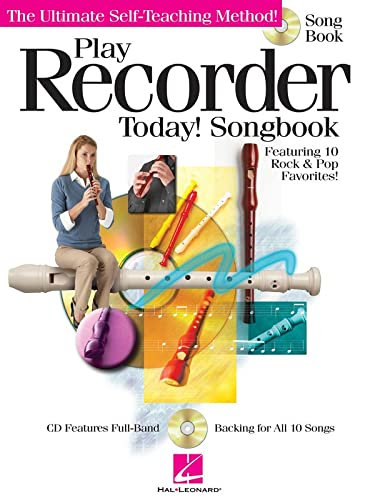 9781423485049: PLAY RECORDER TODAY] SONGBOOK (CD/PKG) (Ultimate Self-Teaching Method!)