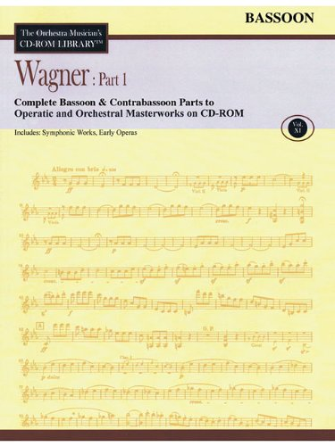 9781423485568: Orchestra Musician's CD-ROM Library Vol. 11 Wagner Part 1 Bassoon