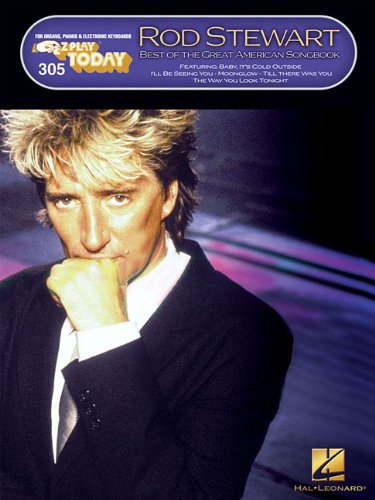 9781423487579: Rod Stewart - Best of the Great American Songbook: E-Z Play Today Volume 305