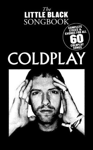 9781423487593: Coldplay - the Little Black Songbook: Chords/Lyrics