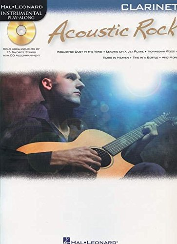 ACOUSTIC ROCK FOR CLARINET - INSTRUMENTAL PLAY-ALONG CD/PKG: Hal Leonard Corp.