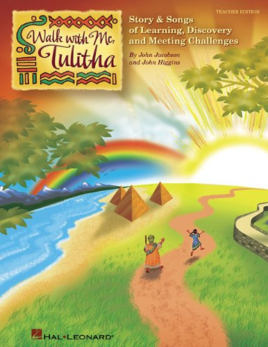 9781423488323: Walk With Me, Tulitha: Story and Songs of Learning, Discovery and Meeting Life's Challenges (Music Express Books)