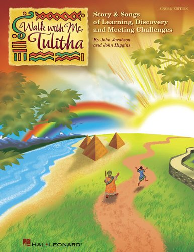 9781423488330: Walk With Me, Tulitha: Story and Songs of Learning, Discovery and Meeting Life's Challenges (Music Express Books)(package of 20 copies)