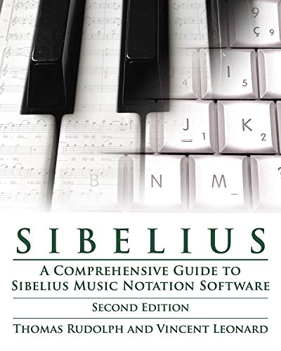 9781423488477: Sibelius: A Comprehensive Guide to Sibelius Notation Software