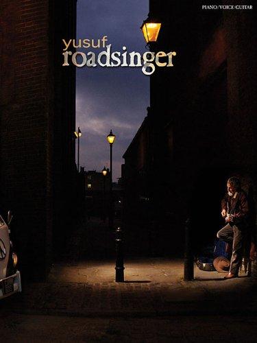 9781423488576: Yusuf Islam - Roadsinger to Warm You Through the Night