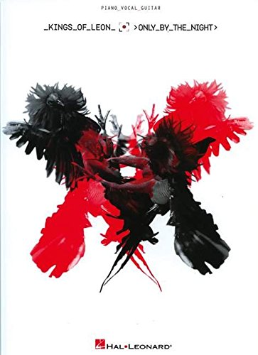 9781423488729: Kings of Leon - Only by the Night