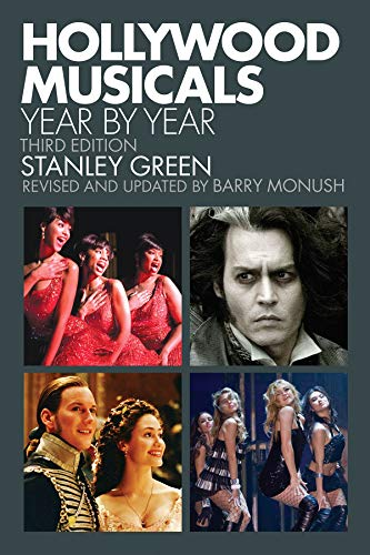 9781423489030: Hollywood Musicals Year by Year: Third Edition (Applause Books)