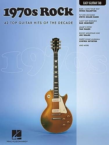 1970S ROCK - EASY GUITAR TAB EASY GUITAR DECADE SERIES (Easy Guitar Tab Editions): Hal Leonard Corp...