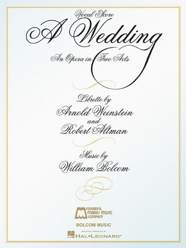 A Wedding: An Opera in Two Acts Vocal Score