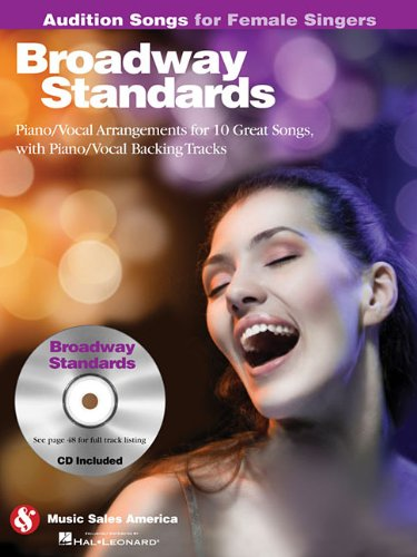 9781423489474: Broadway Standards - Audition Songs for Female Singers: Piano/Vocal/Guitar Arrangements with CD Backing Tracks