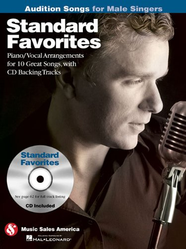 9781423489504: Standard Favorites - Audition Songs for Male Singers: Piano/Vocal/Guitar Arrangements with CD Backing Tracks