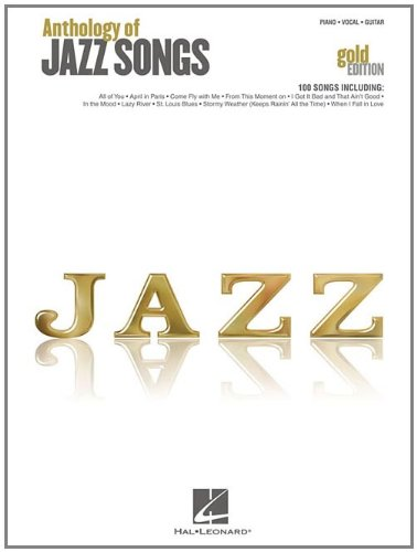Anthology of Jazz Songs - Gold Edition (Piano/Vocal/Guitar)