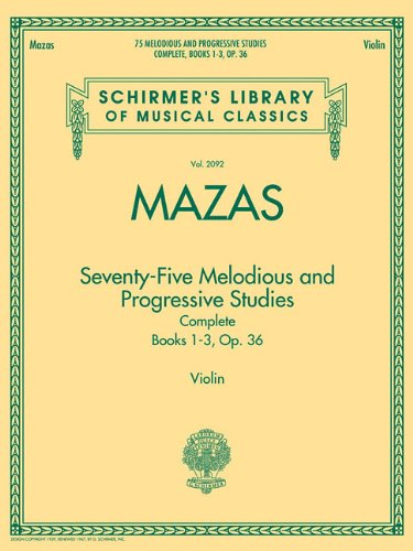9781423490913: Seventy-Five Melodious and Progressive Studies: Complete Books 1-3, Op. 36, Violin