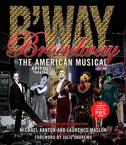 9781423491033: Broadway: The American Musical