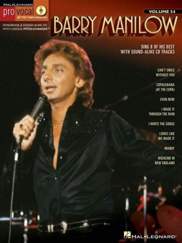 Barry Manilow - Pro Vocal Songbook& Cd For Male Singersvolume 54 (Pro Vocal Men's Edition) (1423491254) by Barry Manilow