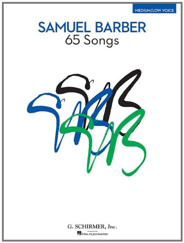 9781423491279: Samuel Barber 65 Songs For Medium/Low Voice Book (Medium/Low Voice Edition)
