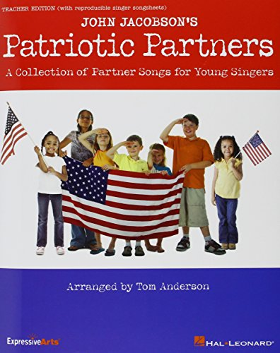 9781423491774: John Jacobson's Patriotic Partners: A Collection of Partner Songs for Young Singers