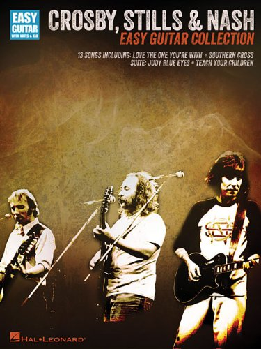 9781423492030: Crosby, Stills & Nash: Easy Guitar Collection (Easy Guitar With Notes & Tab)