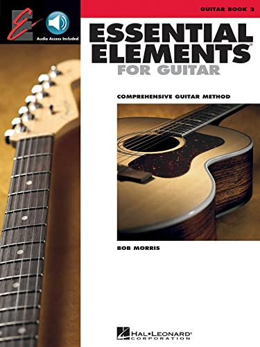 Essential Elements for Guitar, Book 2: Comprehensive Guitar Method [With CD (Audio)]: Morris, Bob