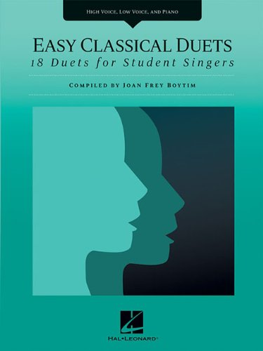 9781423492399: Easy Classical Duets: 18 Duets for Student Singers High Voice, Low Voice, and Piano