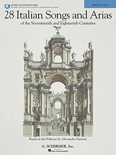 9781423492467: 28 Italian Songs & Arias of the 17th & 18th Centuries: Based on the Editions by Alessandro Parisotti Medium Voice, Book/