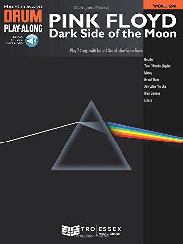 Pink Floyd - Dark Side Of The Moon - Drum Play-Along Volume 24 (Book/Cd): Pink Floyd