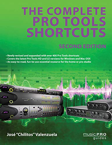 9781423492795: The Complete Pro Tools Shortcuts (Music Pro Guides)