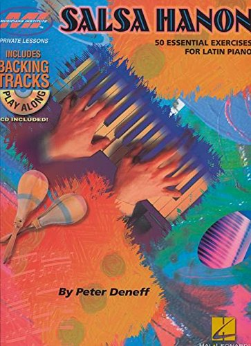 9781423492993: Salsa Hanon Play-Along: 50 Essential Exercises for Latin Piano (Musicians Institute: Private Lessons)