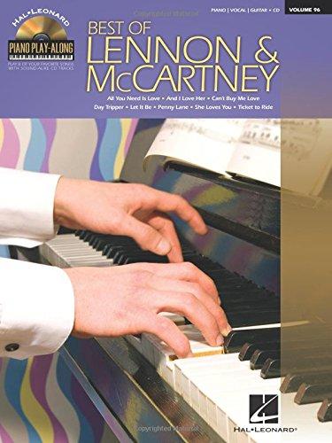 Best of Lennon & McCartney: Piano Play-Along Volume 96 (1423493125) by Beatles, The; Lennon, John; McCartney, Paul