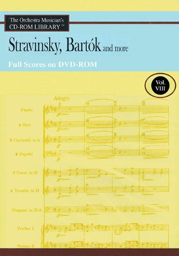 9781423493587: Volume 8 Stravinsky Bartok And More Full Scores Orchestra Musician's CD-ROM Library