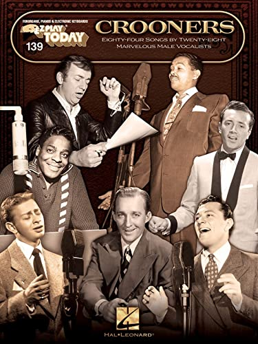 Crooners: E-Z Play Today 139