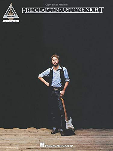 9781423493747: Eric Clapton - Just One Night (Guitar Recorded Versions)