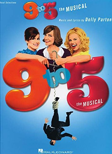 9781423493846: 9 to 5: The Musical