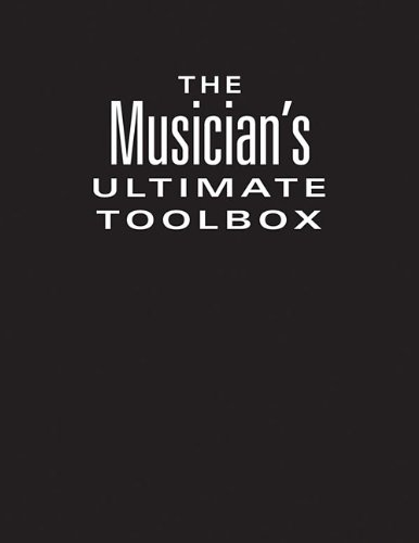 9781423493983: The Musician's Ultimate Toolbox: How to Make Your Band Sound Great & The Studio Musician's Handbook