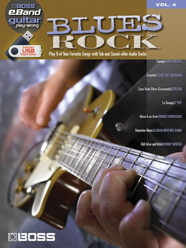 BLUES ROCK - GUITAR PLAY-ALONG VOLUME 4 (ROLAND EBAND     CUSTOM BOOK WITH USB STICK): Hal Leonard ...