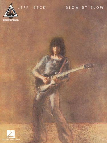 9781423494430: JEFF BECK - BLOW BY BLOW (Guitar Recorded Versions)