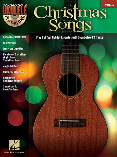 9781423494744: Christmas Songs - Ukulele Play-Along Vol. 5 (Book/Cd) (Ukulele Play-Along Series)