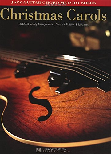 9781423494782: Christmas Carols: Jazz Guitar Chord Melody Solos