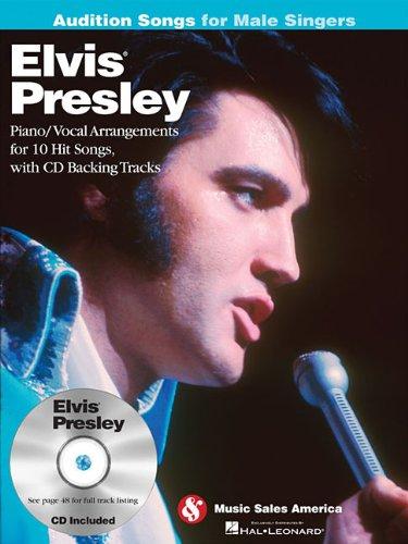 Elvis Presley - Audition Songs for Male: Presley, Elvis