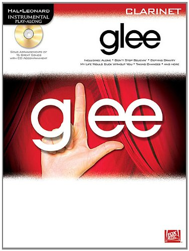 Glee: Instrumental Play-Along for Clarinet: Hal Leonard Corp.