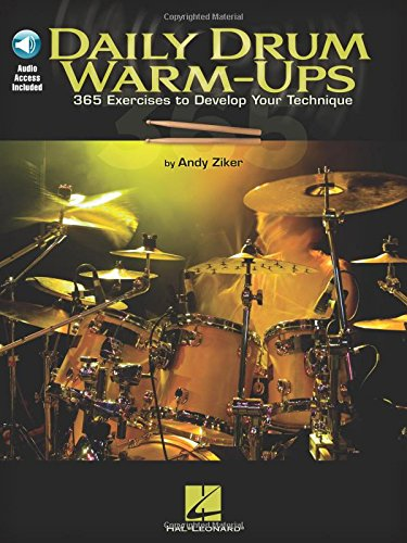 Daily Drum Warm-Ups - 365 Exercises to Develop Your Technique (Book & CD): Ziker, Andy