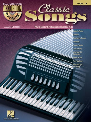 Classic Songs - Accordion Play-Along Volume 3 (Book/CD): Hal Leonard Corporation