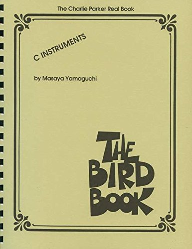 9781423495659: The Bird Book - Charlie Parker Real Book