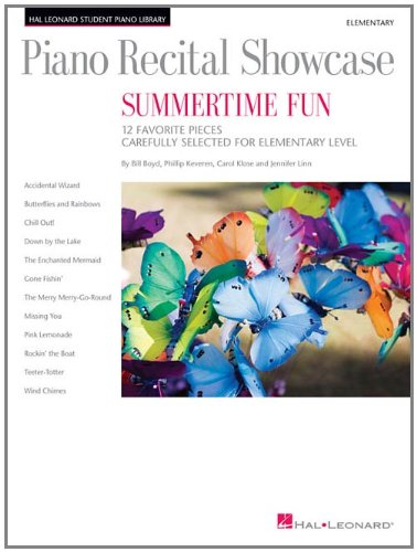 9781423495901: Piano Recital Showcase - Summertime Fun: 12 Favorite Pieces Carefully Selected for Elementary Level (Student Piano Library)