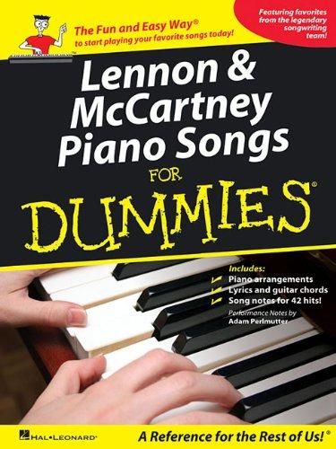 Lennon & McCartney Piano Songs for Dummies: Beatles, The; Lennon, John; McCartney, Paul