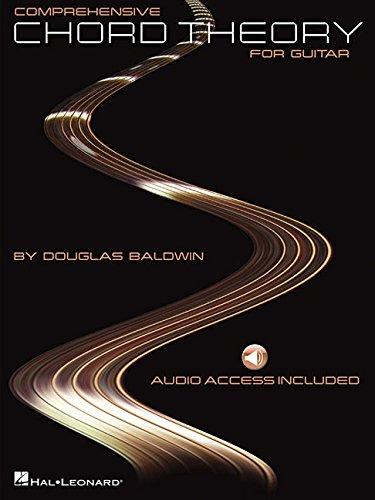 Comprehensive Chord Theory for Guitar: Baldwin, Douglas