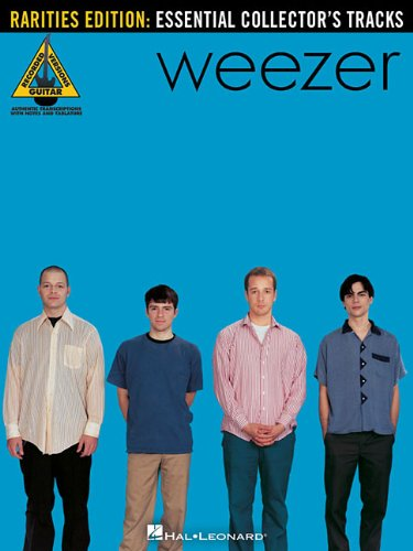 9781423496458: Weezer - Rarities Edition: Essential Collector's Tracks (Guitar Recorded Versions)